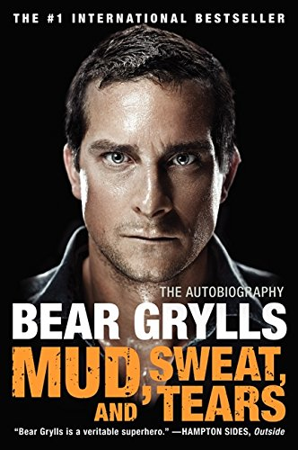 mud-sweat-and-tears-autobiografia-bear-grylls
