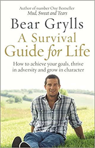 bear-grylls-a-survival-guide-for-life