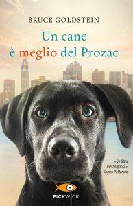 Un cane è meglio del Prozac di Bruce Goldstein